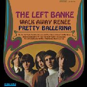 LEFT BANKE - WALK AWAY RENEE/PRETTY BALLERINA (USA)