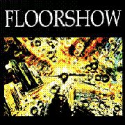 FLOORSHOW - SON OF A TAPE