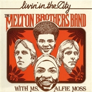 MELTON BROTHERS BAND - LIVIN' IN THE CITY