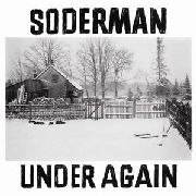 SODERMAN, JON - UNDER AGAIN