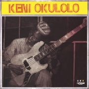 OKULOLO, KENI - YOU CAN LIVE BUT ONCE/CALL ME A FOOL TODAY