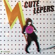 "CUTE LEPERS - B-SIDES (10"")"
