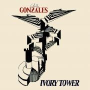 GONZALEZ, CHILLY - IVORY TOWER (2LP)