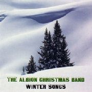 ALBION CHRISTMAS BAND - WINTER SONGS