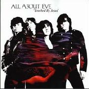 ALL ABOUT EVE - TOUCHED BY JESUS