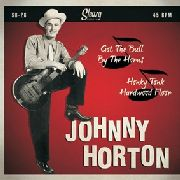 HORTON, JOHNNY - GOT THE BULL BY THE HORN