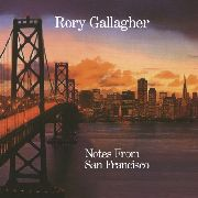 GALLAGHER, RORY - NOTES FROM SAN FRANCISCO (2LP)