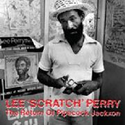 PERRY, LEE - THE RETURN OF PIPECOCK JACXON