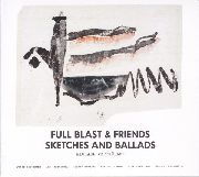 FULL BLAST & FRIENDS - SKETCHES AND BALLADS