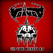 VOIVOD - TO THE DEATH 84 (2LP)