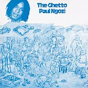 NGOZI, PAUL - THE GHETTO