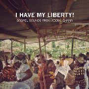 VARIOUS - I HAVE MY LIBERTY!