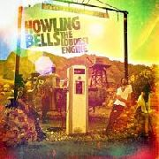 HOWLING BELLS - LOUDEST ENGINE