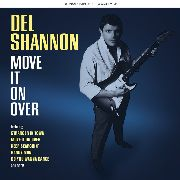 SHANNON, DEL - MOVE IT ON OVER