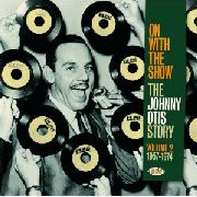 OTIS, JOHNNY - ON WITH THE SHOW
