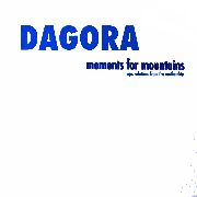 DAGORA - MOMENTS FOR MOUNTAINS (2LP)