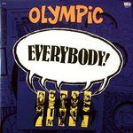 OLYMPIC - EVERYBODY!