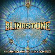 BLINDSTONE - GREETINGS FROM THE KARMA FACTORY