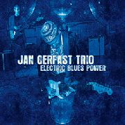 GERFAST, JAN -TRIO- - ELECTRIC BLUES POWER