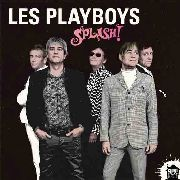 PLAYBOYS, LES - SPLASH