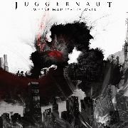 JUGGERNAUT - WHERE MOUNTAINS WALK