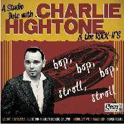 HIGHTONE, CHARLIE -& THE ROCK IT'S- - CARROT PIE MAMA/I JUST DON'T