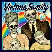 VICTIMS FAMILY - HAVE A NICE DAY