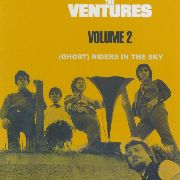VENTURES - VOL. 2 (GHOST) RIDERS IN THE SKY