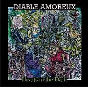 DIABLE AMOREUX - HEARTS IN THE DARK