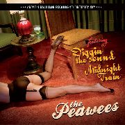 PEAWEES - DIGGIN' THE SOUND/MIDNIGHT TRAIN
