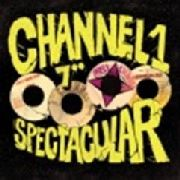 "VARIOUS - CHANNEL ONE 7"" SPECTACULAR (7X7"")"