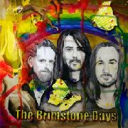 BRIMSTONE DAYS - ON A MONDAY TOO EARLY TO TELL