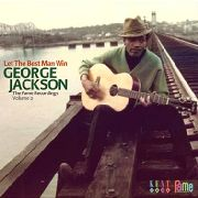 JACKSON, GEORGE - LET THE BEST MAN WIN (FAME RECORDINGS VOL.2)