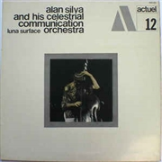 SILVA, ALAN -& HIS CELESTRIAL COMMUNICATION ORCHESTRA- - LUNA SURFACE