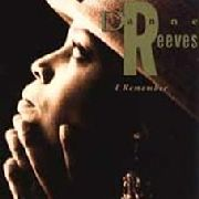 REEVES, DIANNA - I REMEMBER