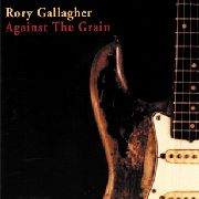 GALLAGHER, RORY - AGAINST THE GRAIN (NL)