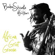 SISSOKO, BABA - AFRICAN GRIOT GROOVE