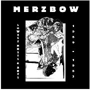MERZBOW - LOWEST MUSIC & ARTS 1980-1983 (10LP)