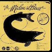 MIDWEST BEAT - SINGLES 2005/2011