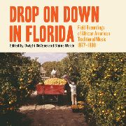 VARIOUS - DROP ON DOWN IN FLORIDA (2CD+BOOK)