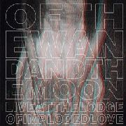 OF THE WAND AND THE MOON - LIVE AT THE LODGE OF IMPLODED LOVE (+DVD)