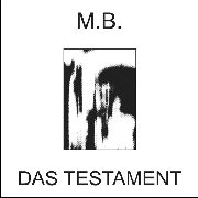 MB - DAS TESTAMENT