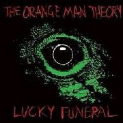 ORANGE MAN THEORY/LUCKY FUNERAL - SPLIT 7""