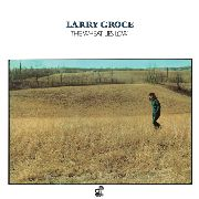 GROCE, LARRY - THE WHEAT LIES LOW