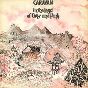 CARAVAN - IN THE LAND OF GREY AND PINK (2LP)