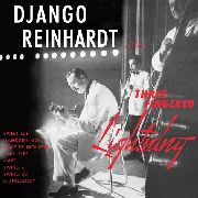 REINHARDT, DJANGO - THREE FINGERED LIGHTNING