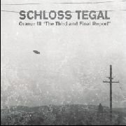 SCHLOSS TEGAL - ORANUR III: THE THIRD AND FINAL REPORT