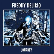 DELIRIO, FREDDY - JOURNEY