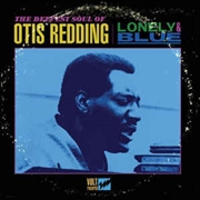 REDDING, OTIS - (COL) LONELY & BLUE: DEEPEST SOUL OF OTIS REDDING