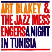 BLAKEY, ART -& THE JAZZ MESSENGERS- - A NIGHT IN TUNISIA (NL)
